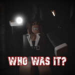 Who was it? [NEW]