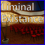 Liminal Existence (Liminal Spaces)